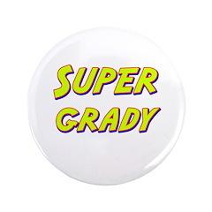 Super grady 3.5