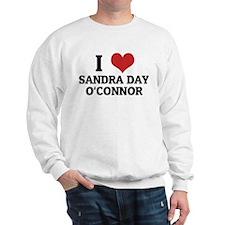 I Love Sandra Day O'Connor Sweatshirt