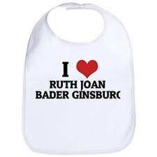 I Love Ruth Joan Bader Ginsbu Bib