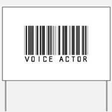 Voice Actor Barcode Yard Sign