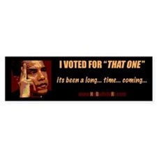 """I Voted for """"That One"""" Pro-Obama Bumper"""