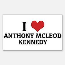 I Love Anthony McLeod Kennedy Sticker (Rectangular