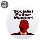 """Socialist Fother Mucker! 3.5"""" Button (10 pack)"""