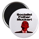 "Socialist Fother Mucker! 2.25"" Magnet (100 pa"