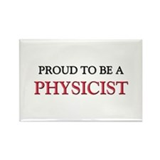 Proud to be a Physicist Rectangle Magnet