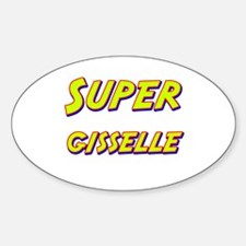 Super gisselle Oval Decal