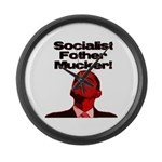 Socialist Fother Mucker! Large Wall Clock