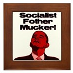 Socialist Fother Mucker! Framed Tile