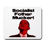 Socialist Fother Mucker! Mousepad