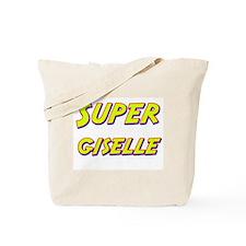 Super giselle Tote Bag