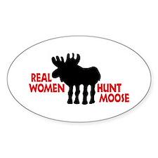 Real Women Hunt Moose Decal