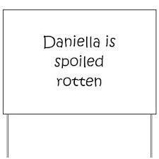 Cool Daniella Yard Sign