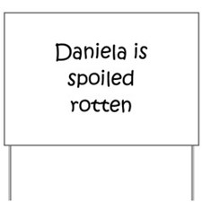 Cool Daniela Yard Sign