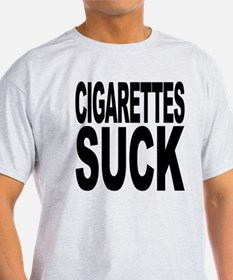 Cigarettes Suck T-Shirt