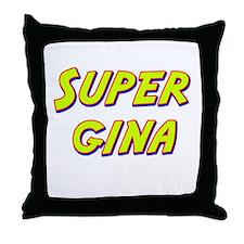 Super gina Throw Pillow
