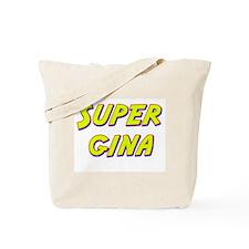 Super gina Tote Bag