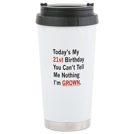 I'm GROWN! Stainless Steel Travel Mug