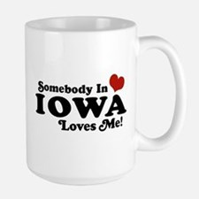 Somebody In Iowa Loves Me Large Mug
