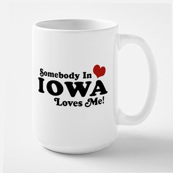 Somebody In Iowa Loves Me Large Mug