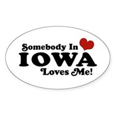 Somebody In Iowa Loves Me Oval Decal