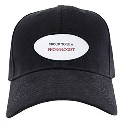 Proud to be a Phonologist Baseball Hat