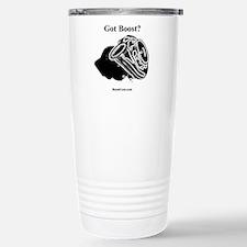 Got Boost? - Turbo Stainless Steel Travel Mug
