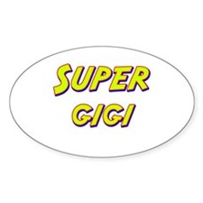 Super gigi Oval Decal
