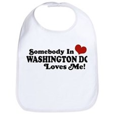 Somebody In Washington DC Bib