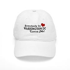 Somebody In Washington DC Baseball Cap