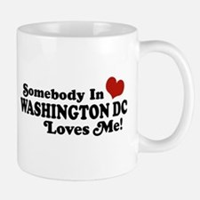 Somebody In Washington DC Mug
