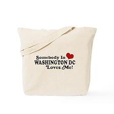 Somebody In Washington DC Tote Bag
