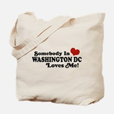 Somebody In Washington DC Tote Bag