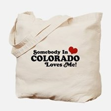 Somebody In Colorado Loves Me Tote Bag