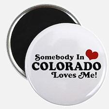 Somebody In Colorado Loves Me Magnet