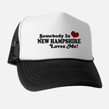 Somebody In New Hampshire Loves Me Trucker Hat