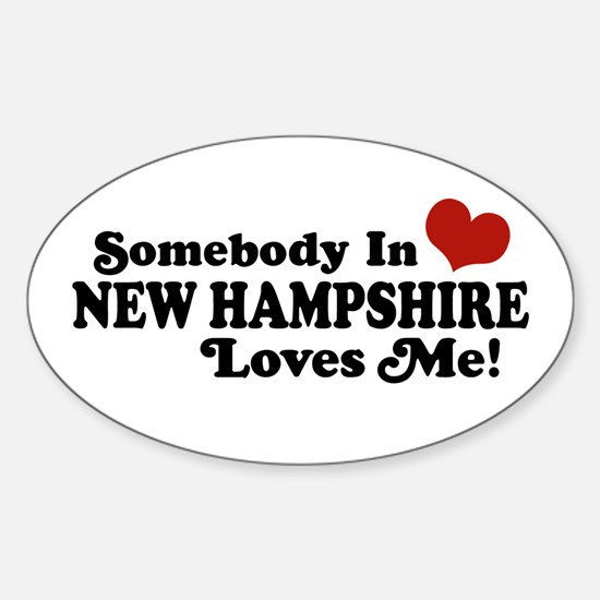 Somebody In New Hampshire Loves Me Oval Decal