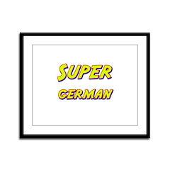 Super german Framed Panel Print