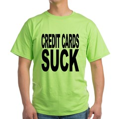 Credit Cards Suck T-Shirt