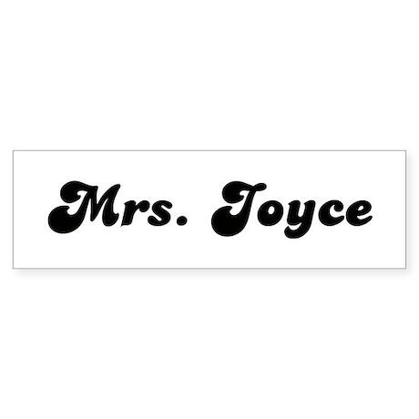 Mrs. Joyce Bumper Sticker