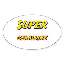 Super geraldine Oval Decal