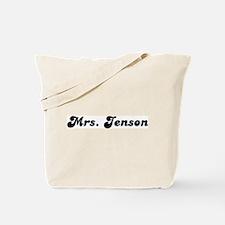 Mrs. Jenson Tote Bag