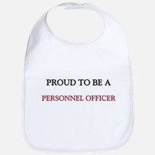 Proud to be a Personnel Officer Bib