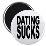 Dating Sucks Magnet