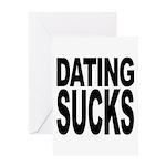 Dating Sucks Greeting Card