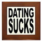 Dating Sucks Framed Tile
