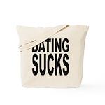 Dating Sucks Tote Bag