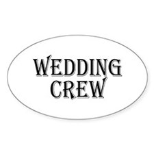 Wedding Crew Oval Decal