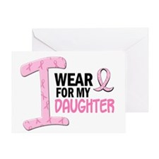 I Wear Pink For My Daughter 21 Greeting Card