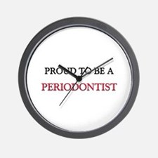 Proud to be a Periodontist Wall Clock