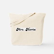Mrs. Horta Tote Bag
